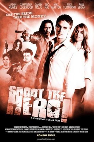 Постер к фильму Пристрелить героя